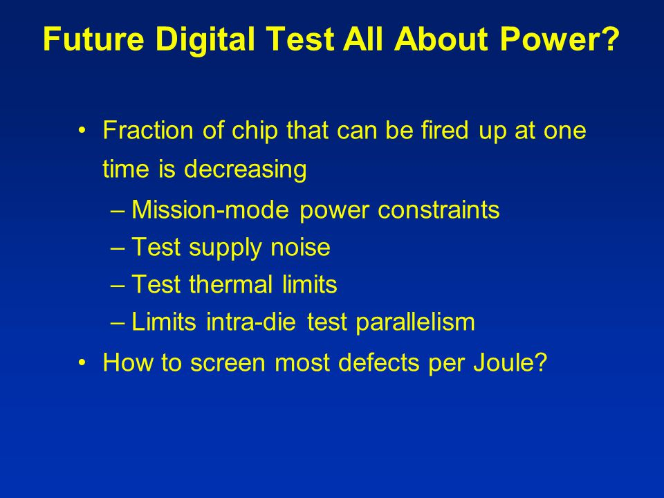 Future Digital Test All About Power
