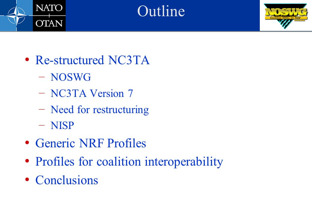 Outline Re-structured NC3TA Generic NRF Profiles