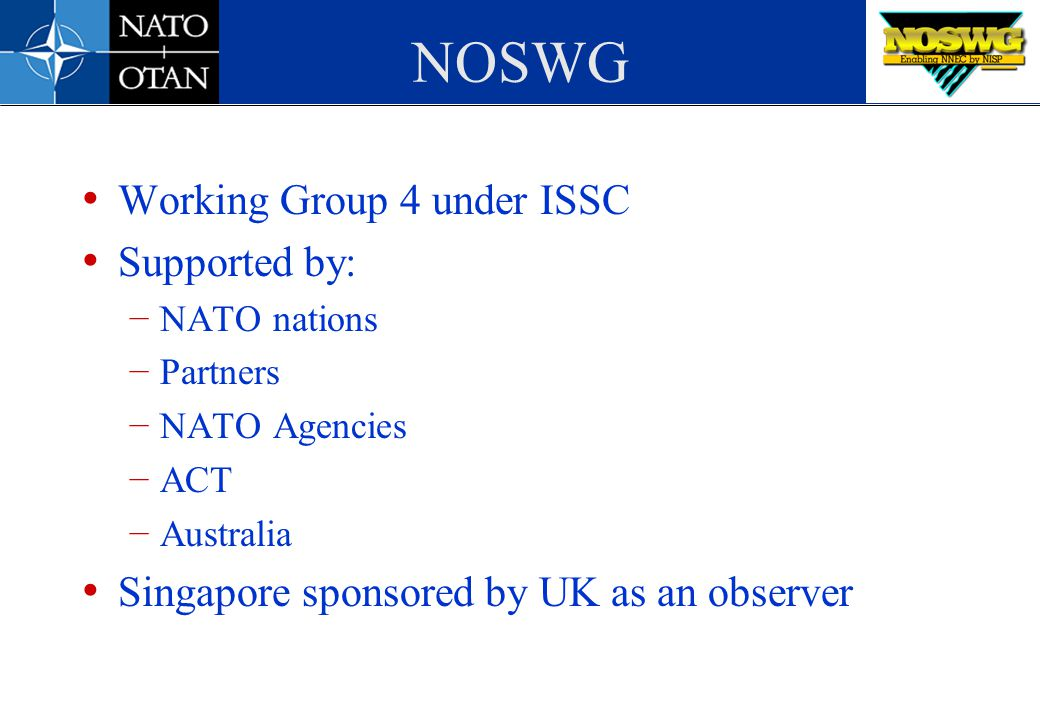 NOSWG Working Group 4 under ISSC Supported by: