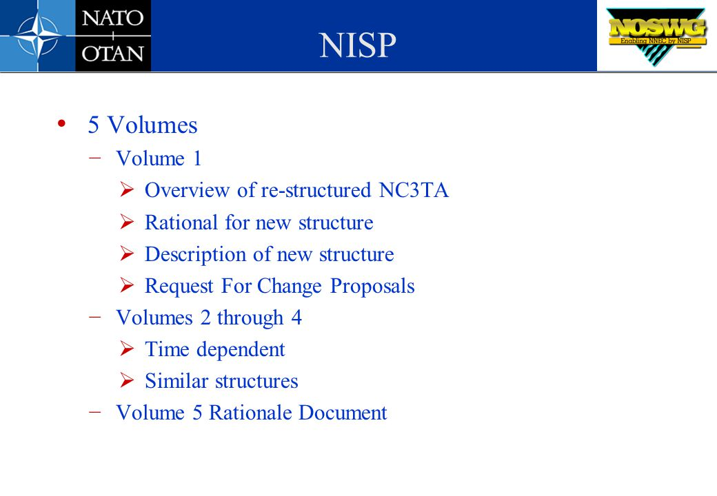 NISP 5 Volumes Volume 1 Overview of re-structured NC3TA