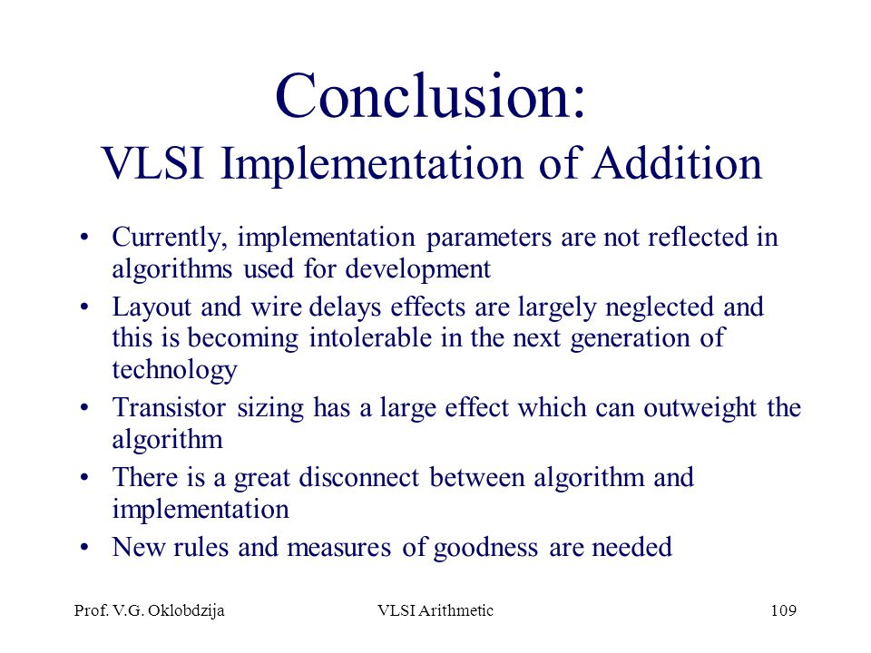 Conclusion: VLSI Implementation of Addition