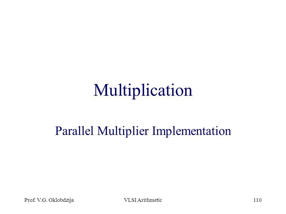 Parallel Multiplier Implementation