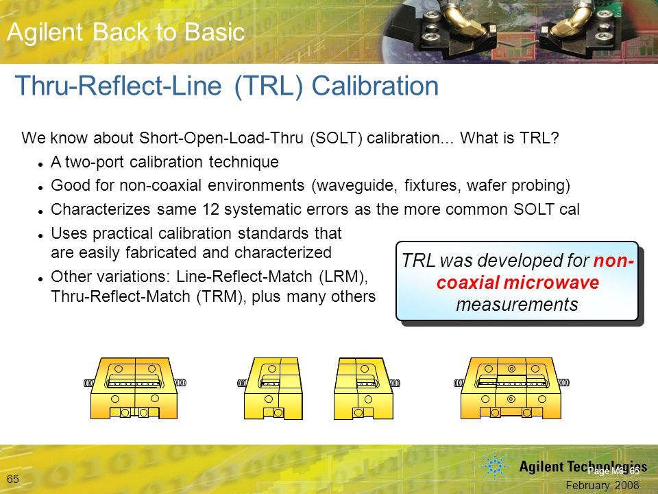 TRL was developed for non-coaxial microwave measurements