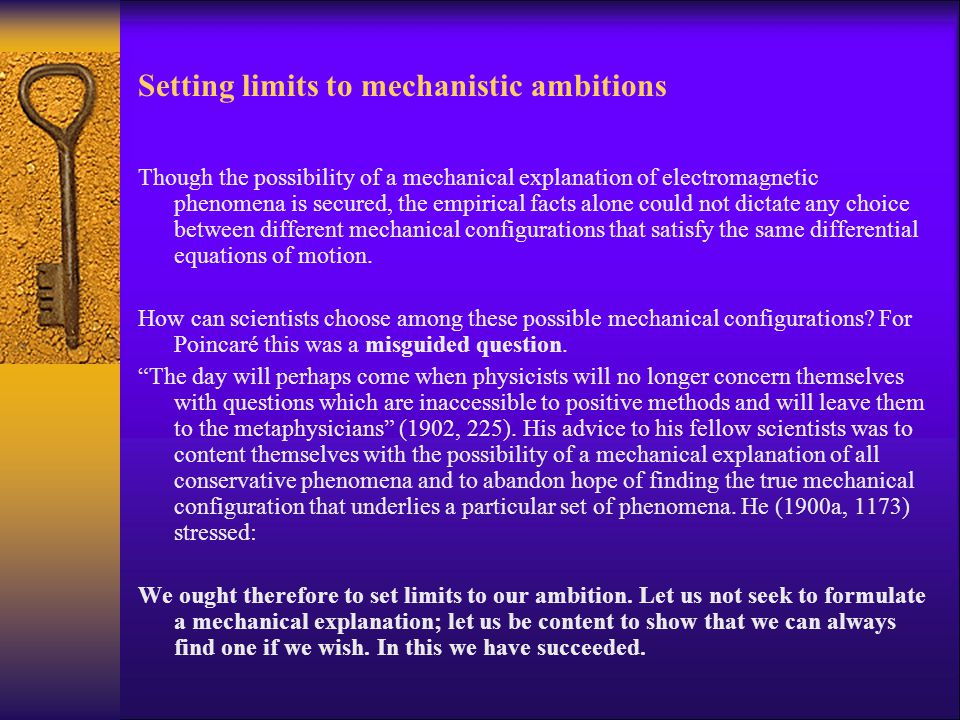 Setting limits to mechanistic ambitions