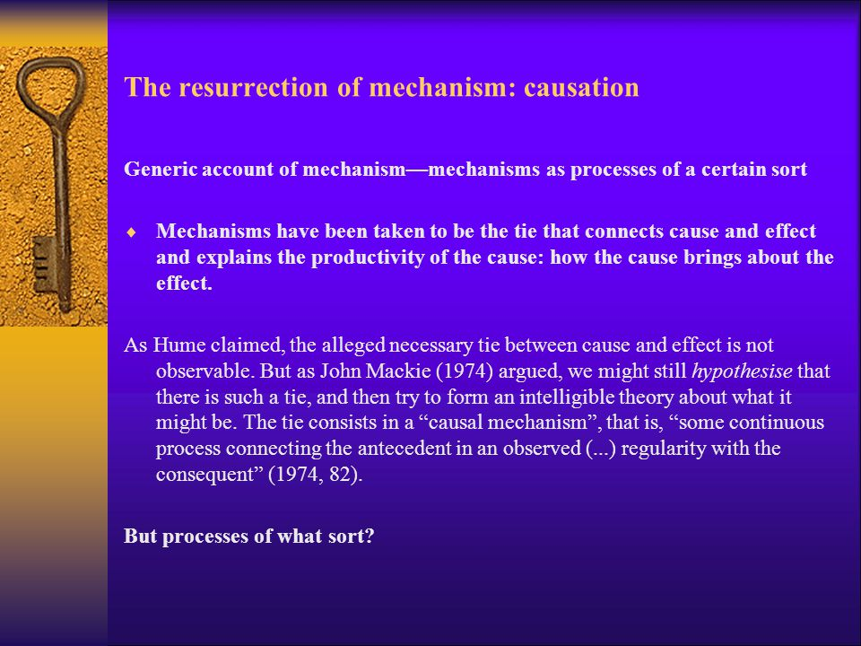 The resurrection of mechanism: causation