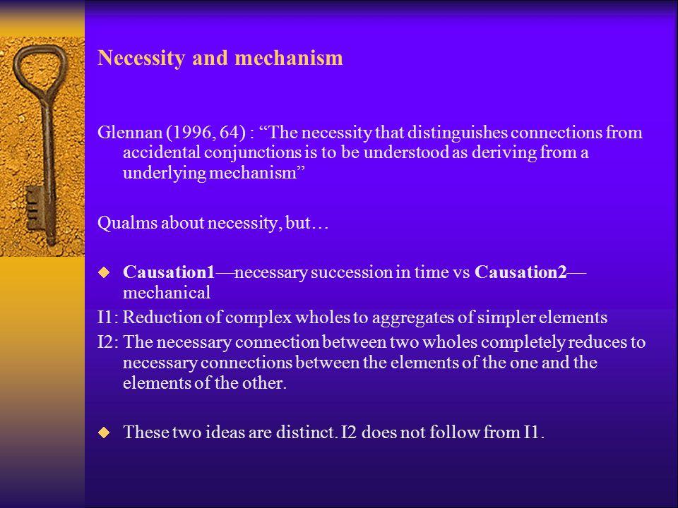 Necessity and mechanism