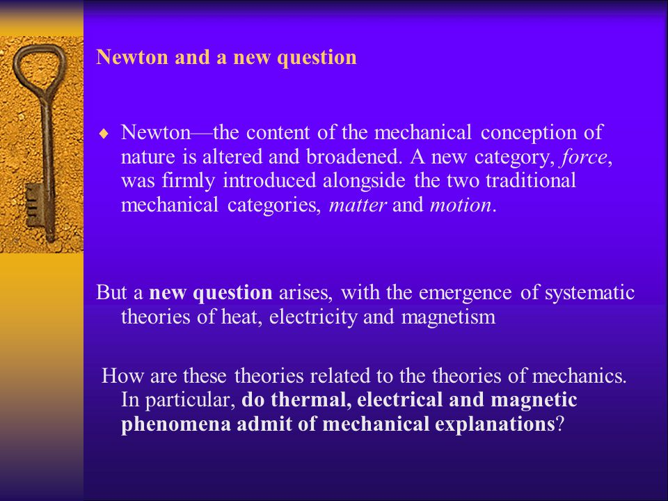 Newton and a new question