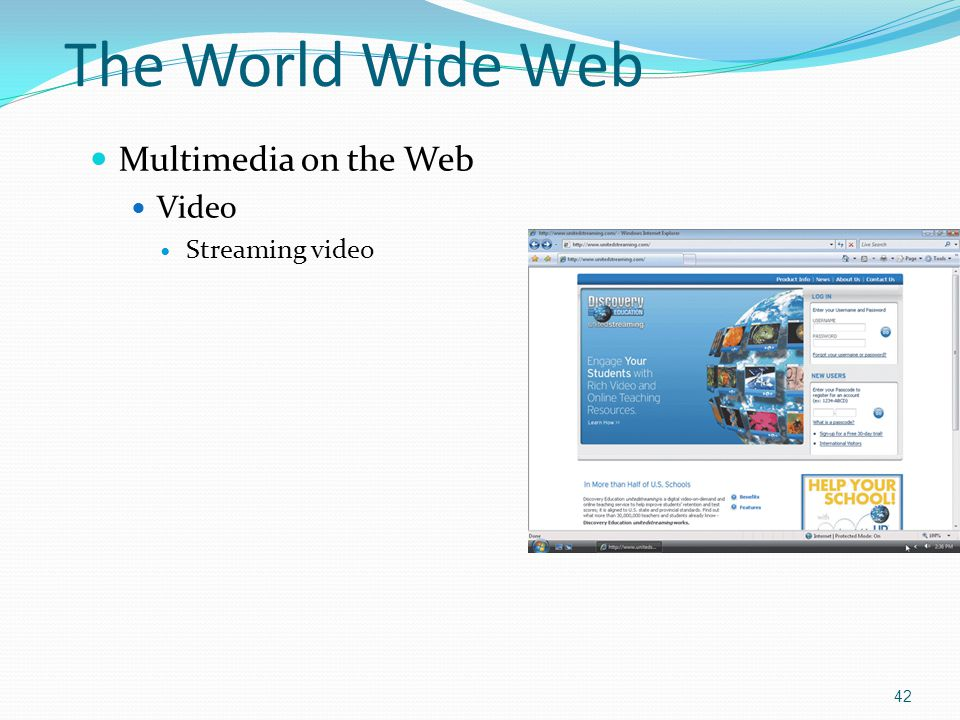 The World Wide Web Multimedia on the Web Video Streaming video