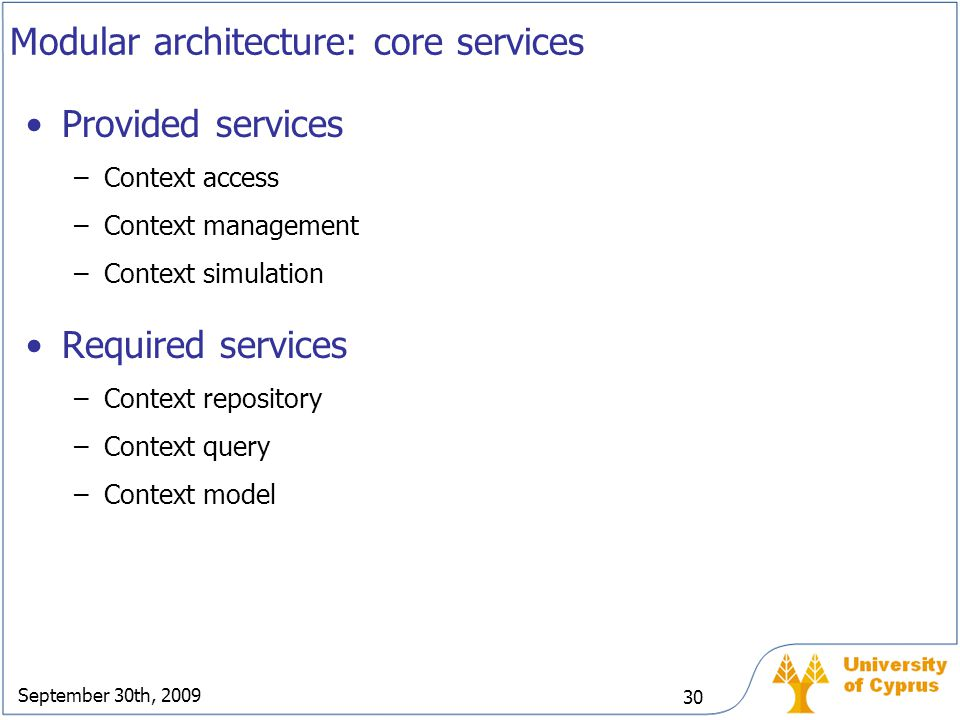 Modular architecture: core services