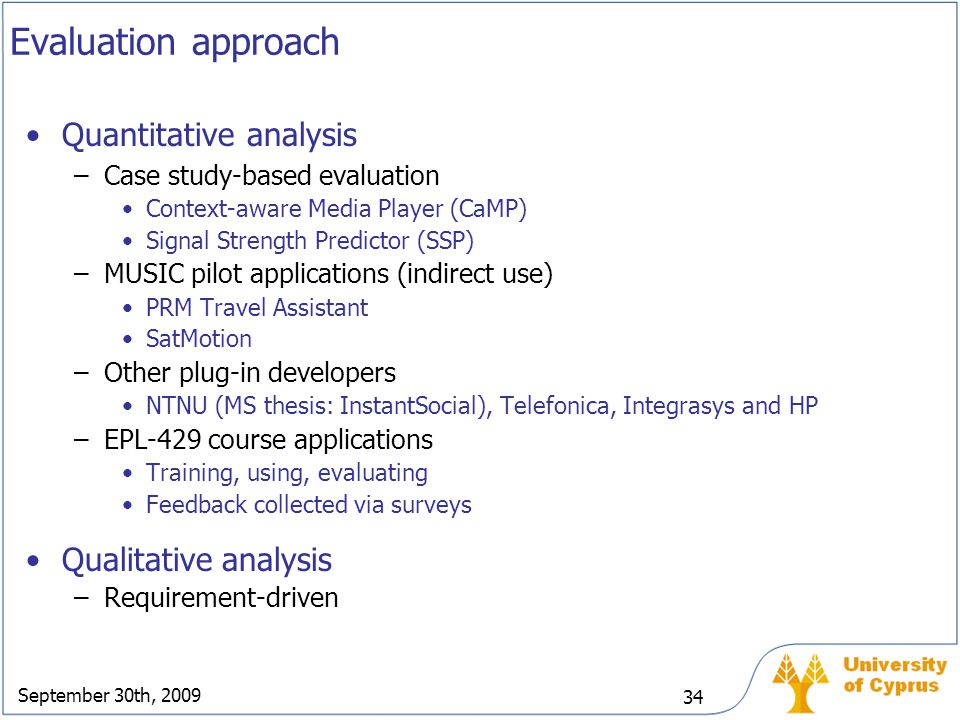 Evaluation approach Quantitative analysis Qualitative analysis