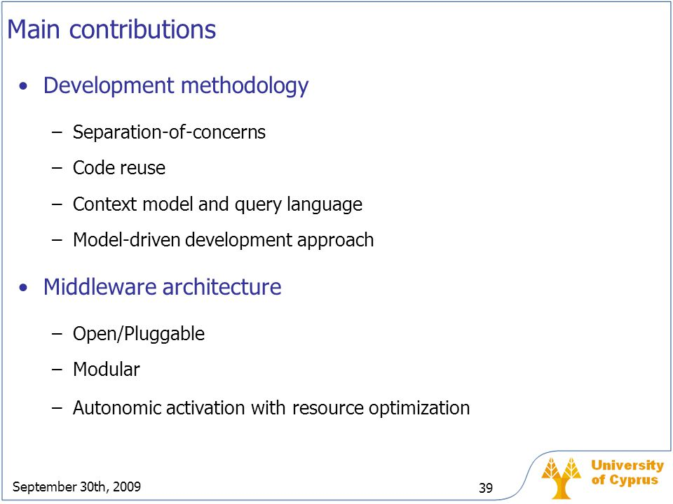 Main contributions Development methodology Middleware architecture