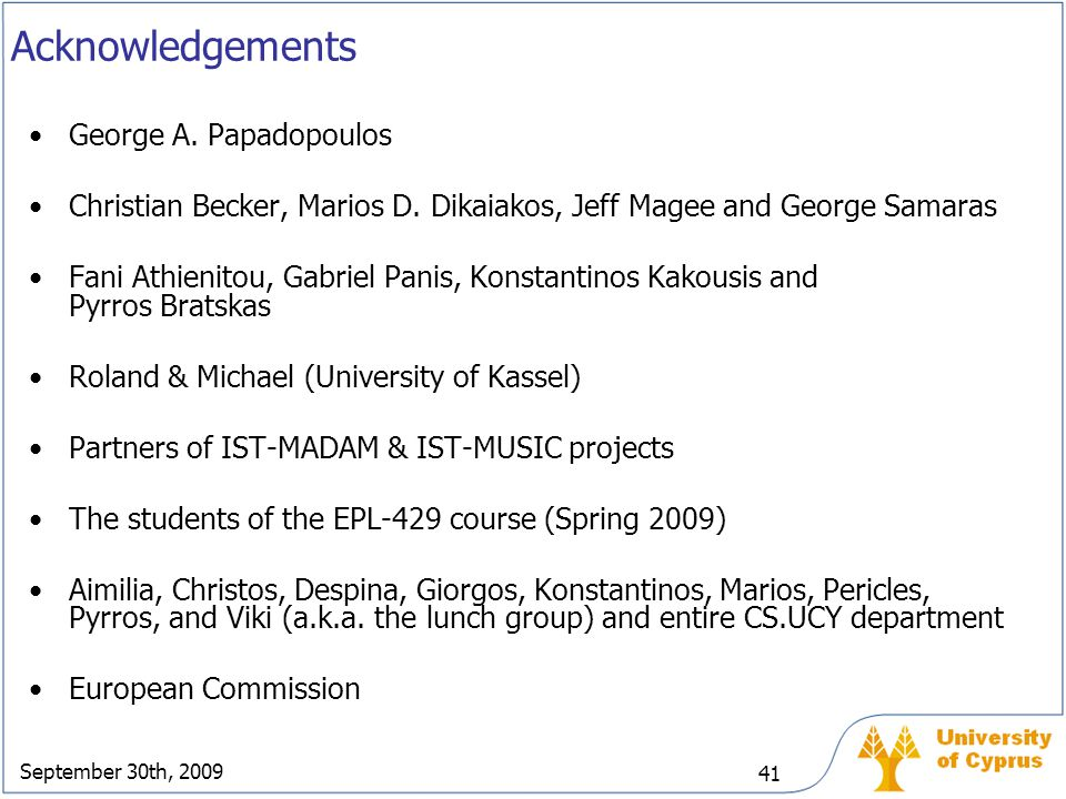 Acknowledgements George A. Papadopoulos