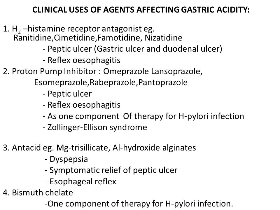 CLINICAL USES OF AGENTS AFFECTING GASTRIC ACIDITY: