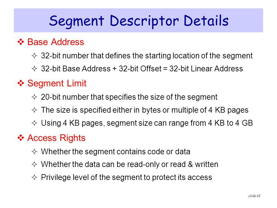 Segment Descriptor Details