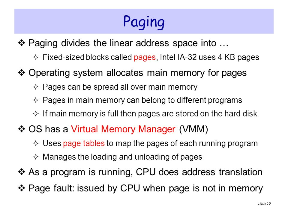 Paging Paging divides the linear address space into …