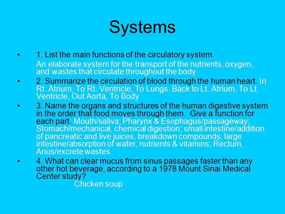 Systems 1. List the main functions of the circulatory system.