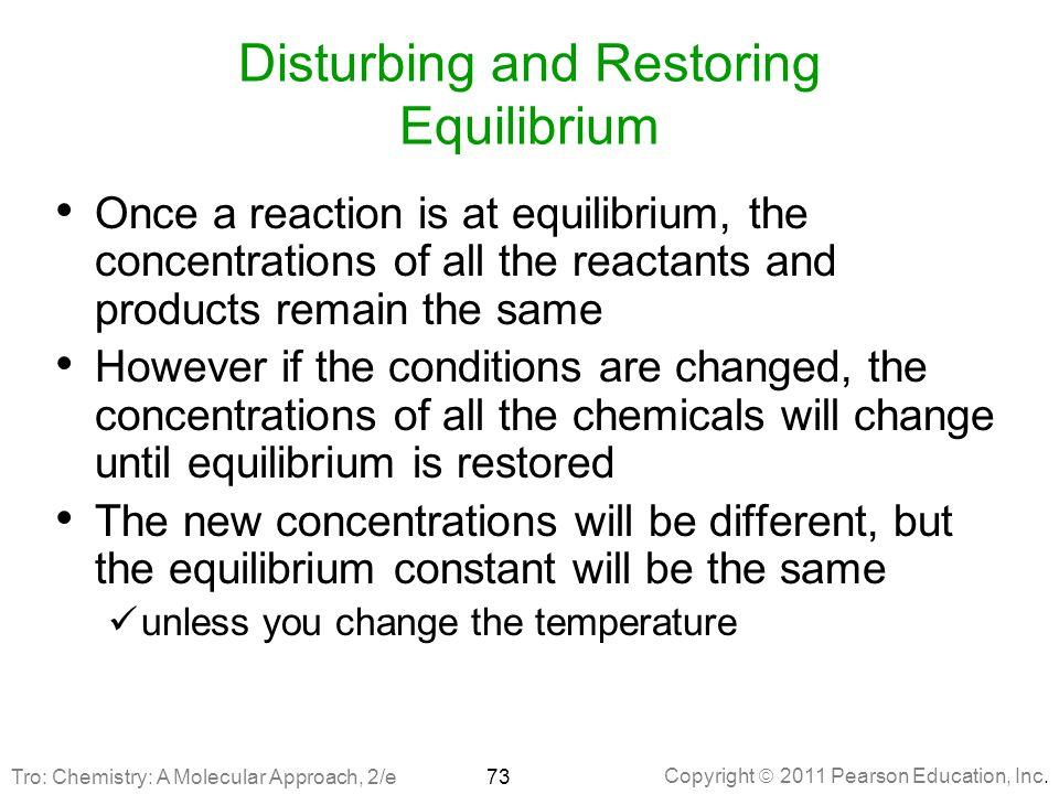 Disturbing and Restoring Equilibrium