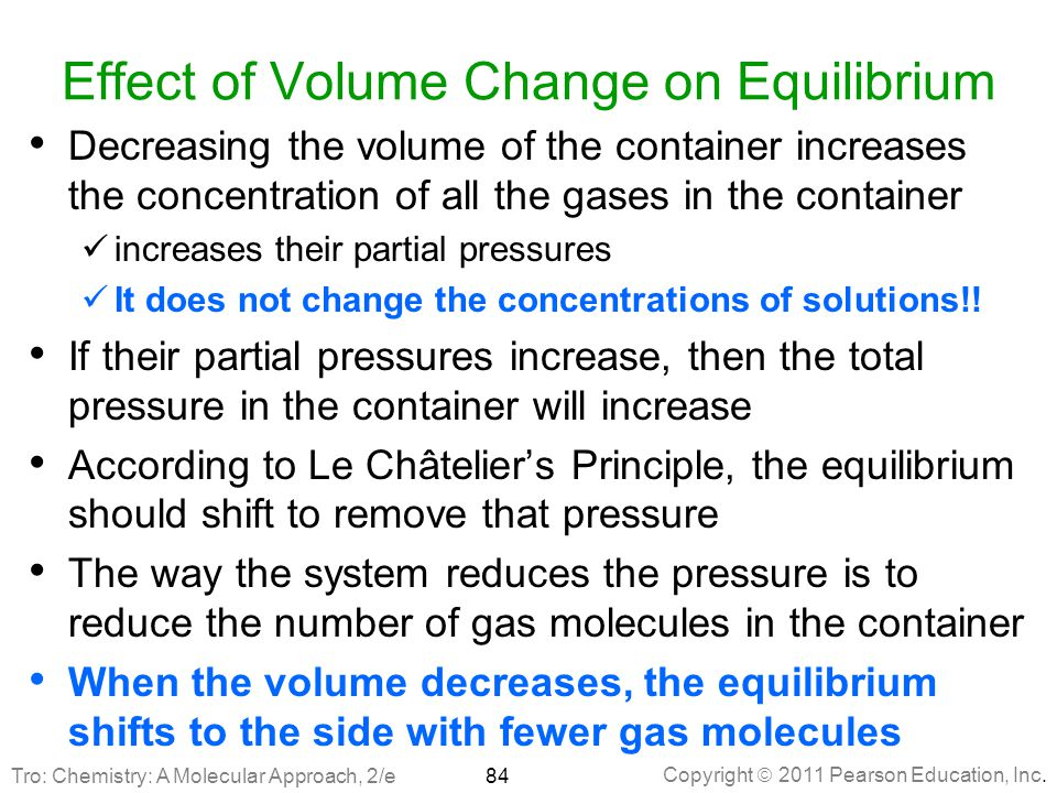 Effect of Volume Change on Equilibrium