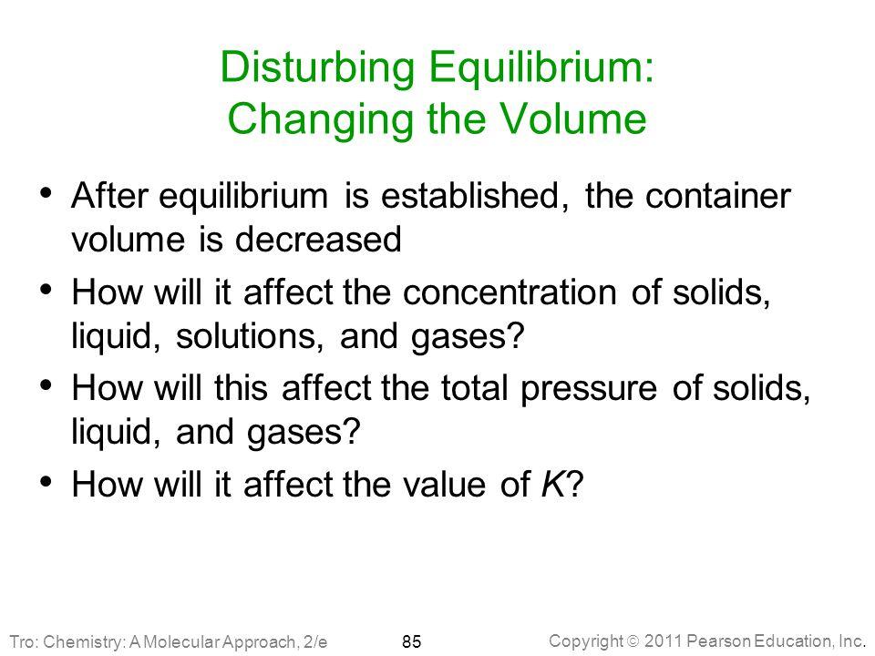 Disturbing Equilibrium: Changing the Volume