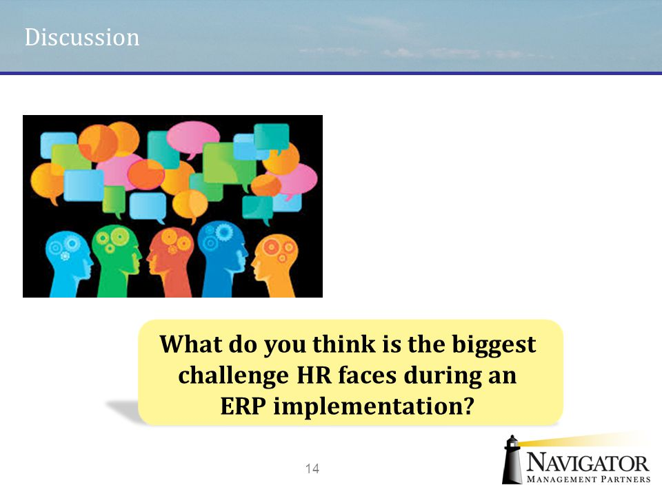 What do you think is the biggest challenge HR faces during an