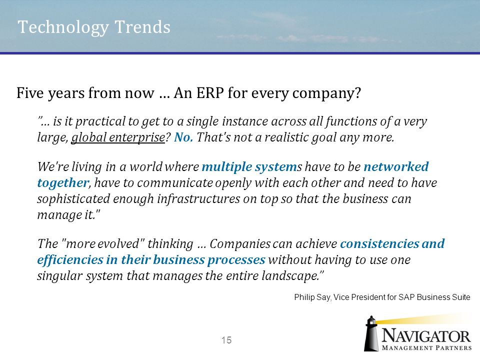 Technology Trends Five years from now … An ERP for every company