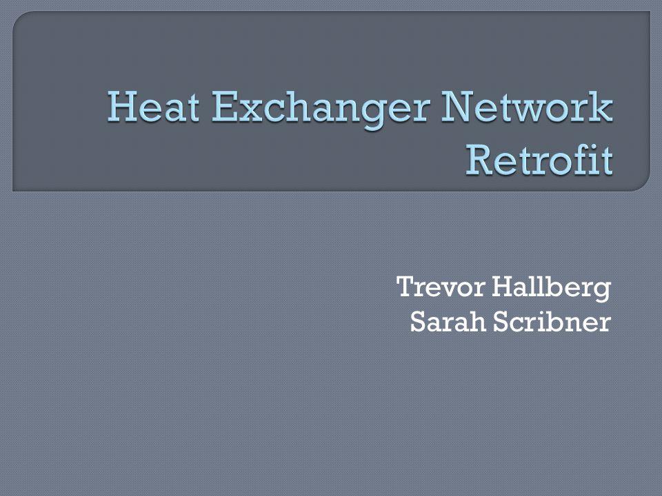 Heat Exchanger Network Retrofit