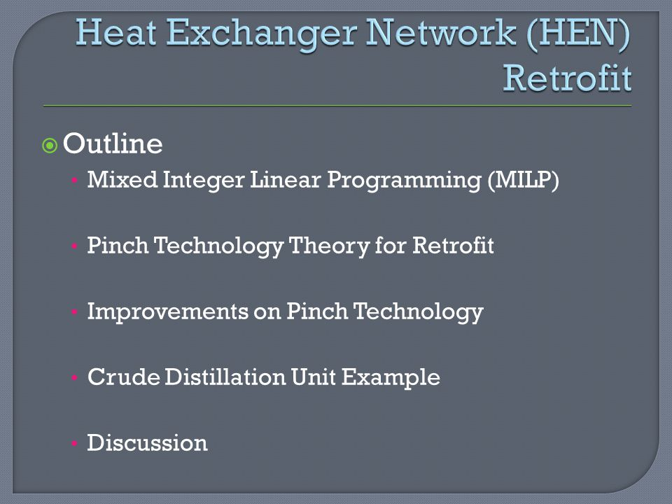Heat Exchanger Network (HEN) Retrofit