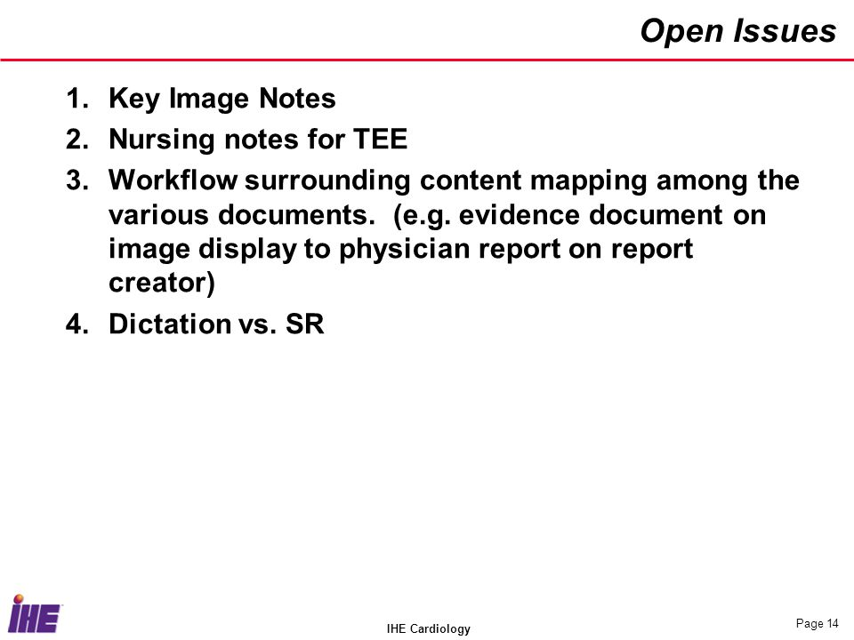 Open Issues Key Image Notes Nursing notes for TEE