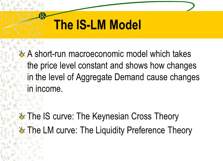 The IS-LM Model