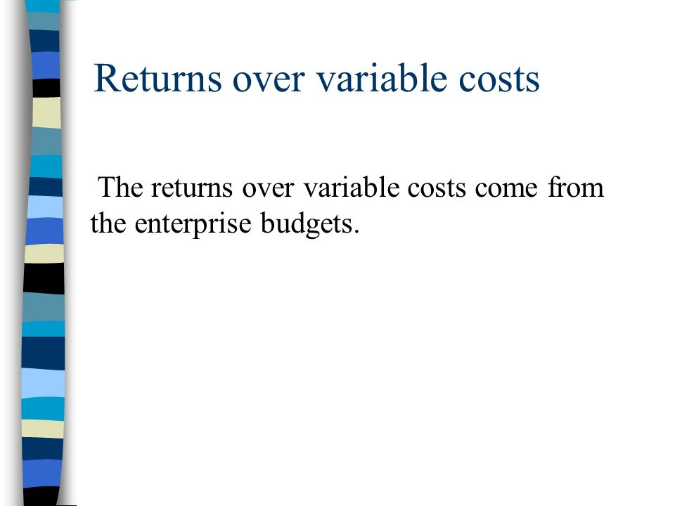 Returns over variable costs