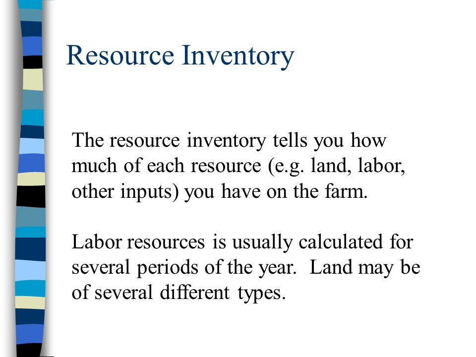 Resource Inventory The resource inventory tells you how