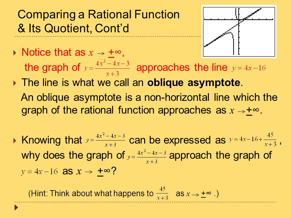 Comparing a Rational Function & Its Quotient, Cont'd