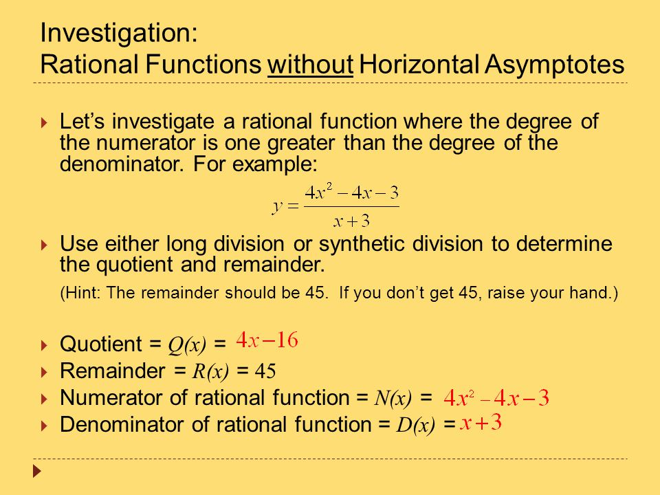 Investigation: Rational Functions without Horizontal Asymptotes