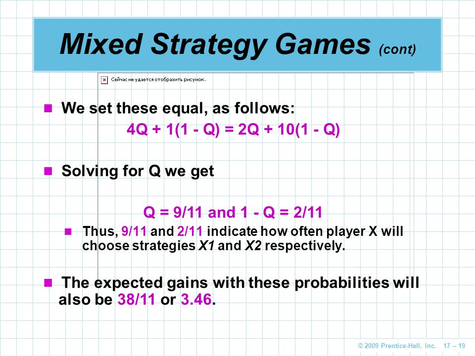 Mixed Strategy Games (cont)