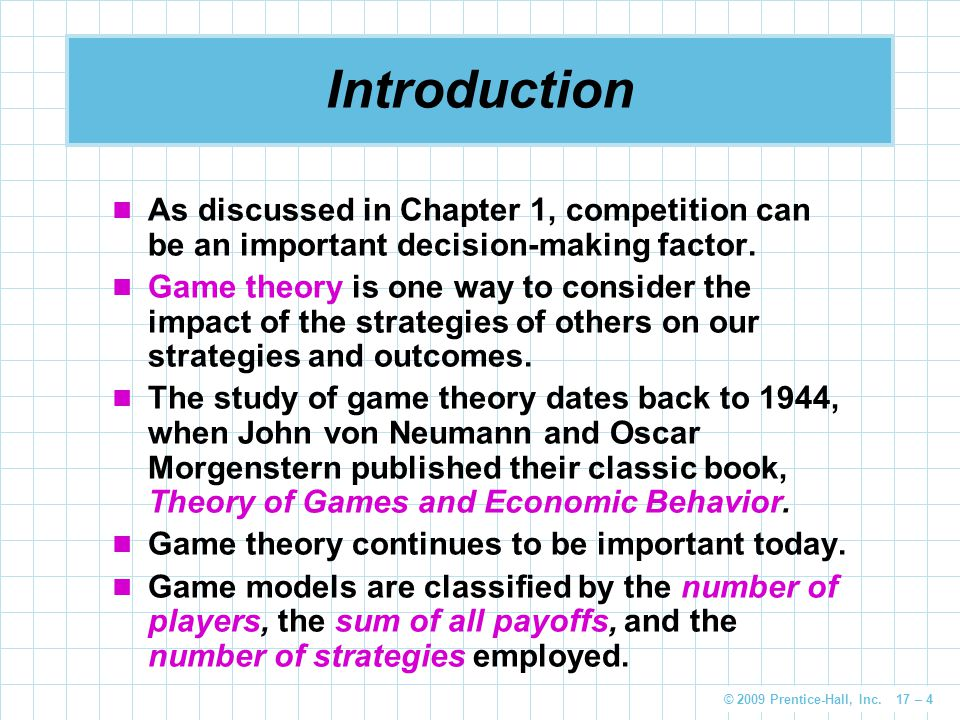 Introduction As discussed in Chapter 1, competition can be an important decision-making factor.