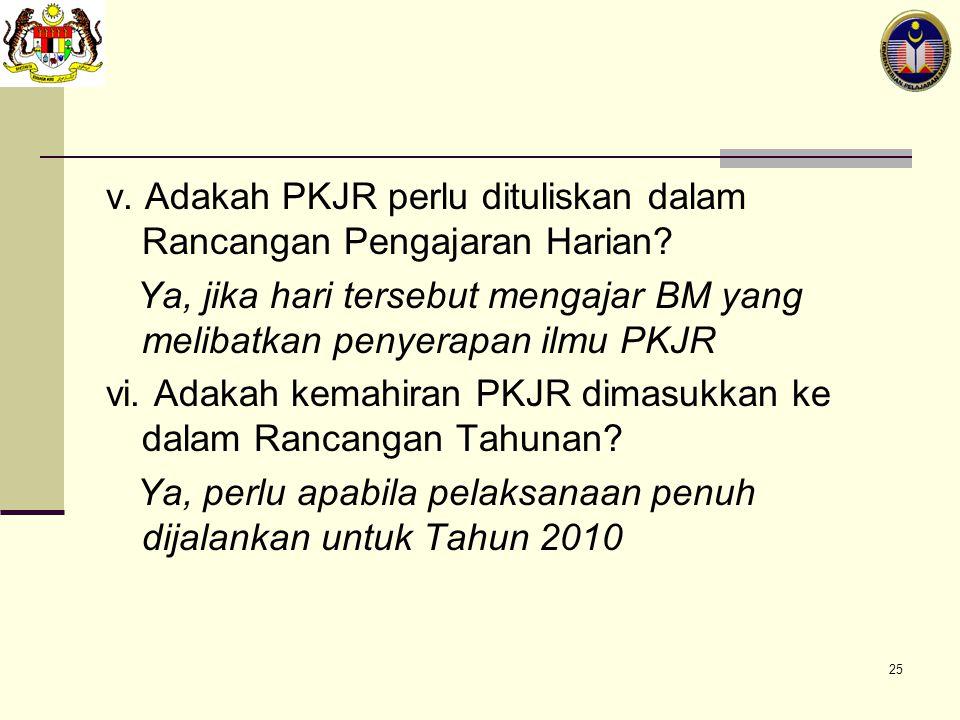 v. Adakah PKJR perlu dituliskan dalam Rancangan Pengajaran Harian