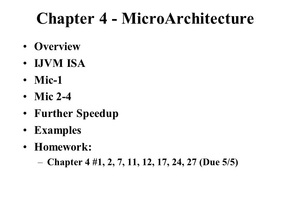 Chapter 4 - MicroArchitecture