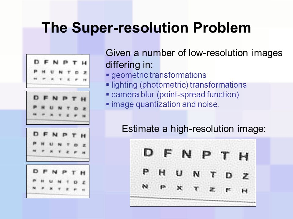 The Super-resolution Problem