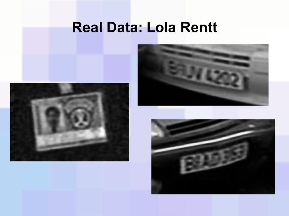 Real Data: Lola Rentt