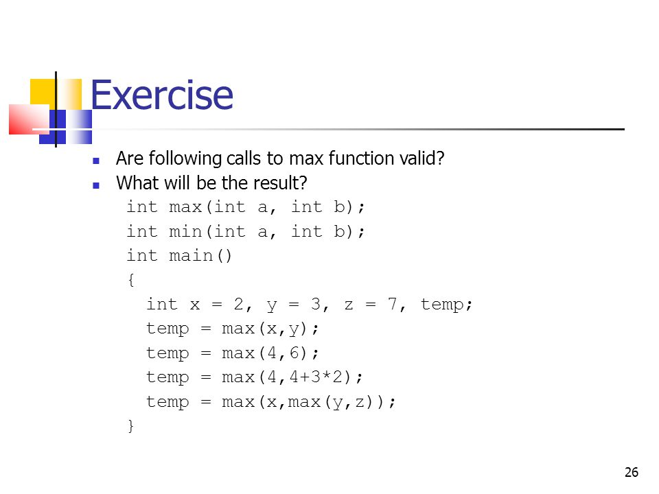 Exercise Are following calls to max function valid