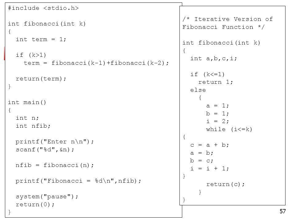 #include <stdio.h> int fibonacci(int k) { int term = 1;