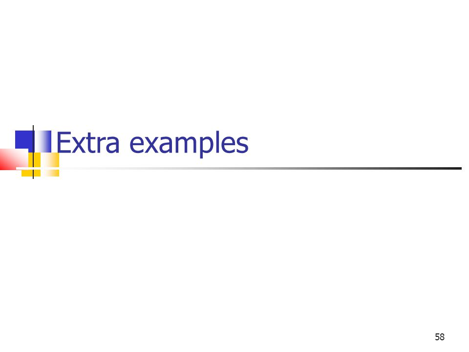 Extra examples 58 58