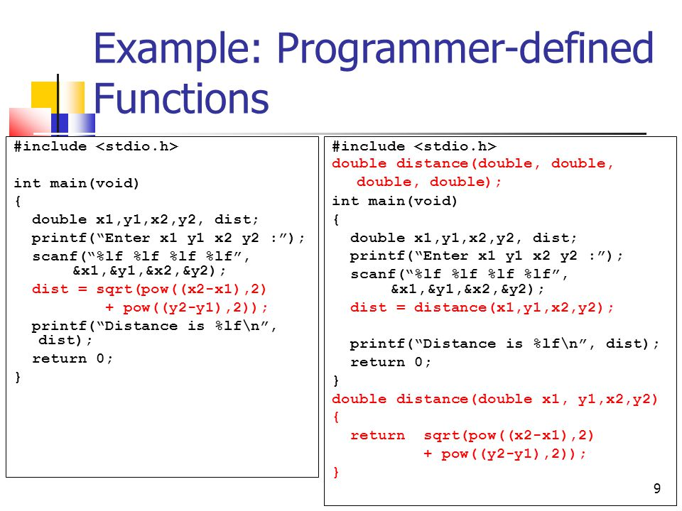 Example: Programmer-defined Functions