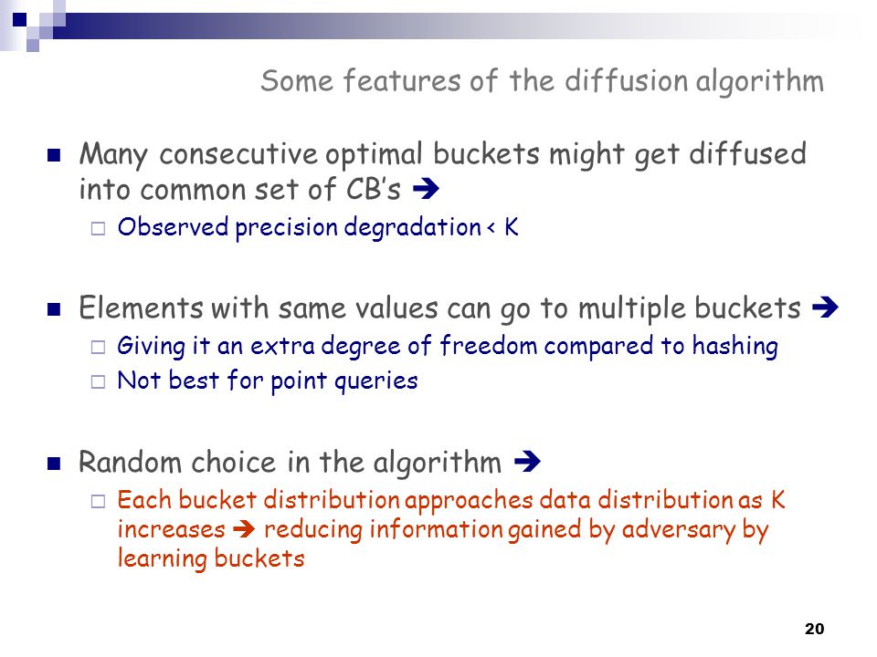 Some features of the diffusion algorithm