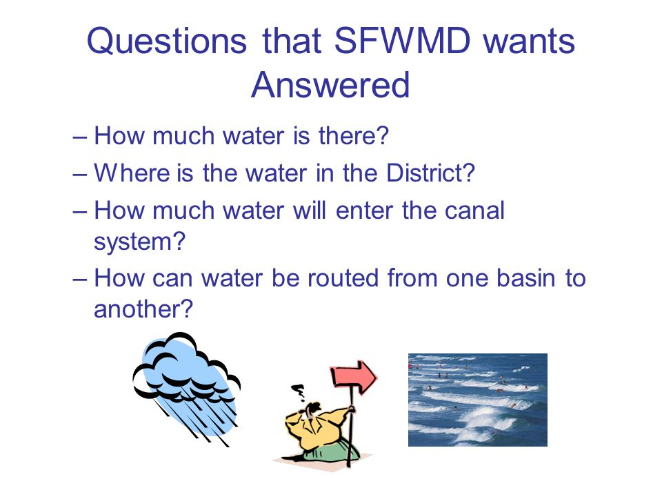 Questions that SFWMD wants Answered