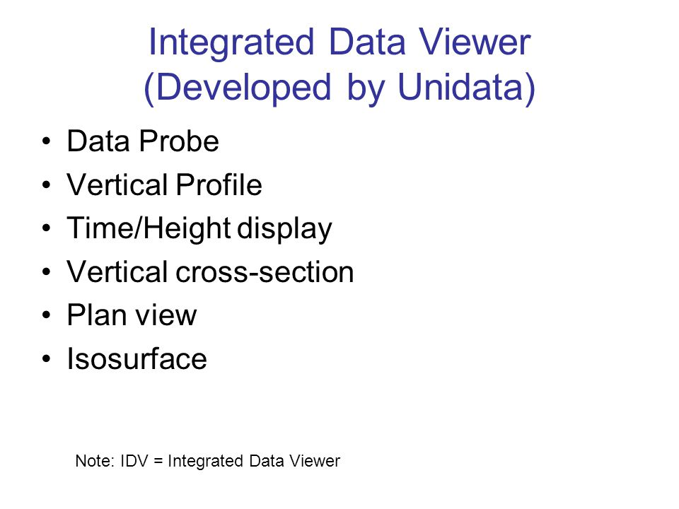 Integrated Data Viewer (Developed by Unidata)