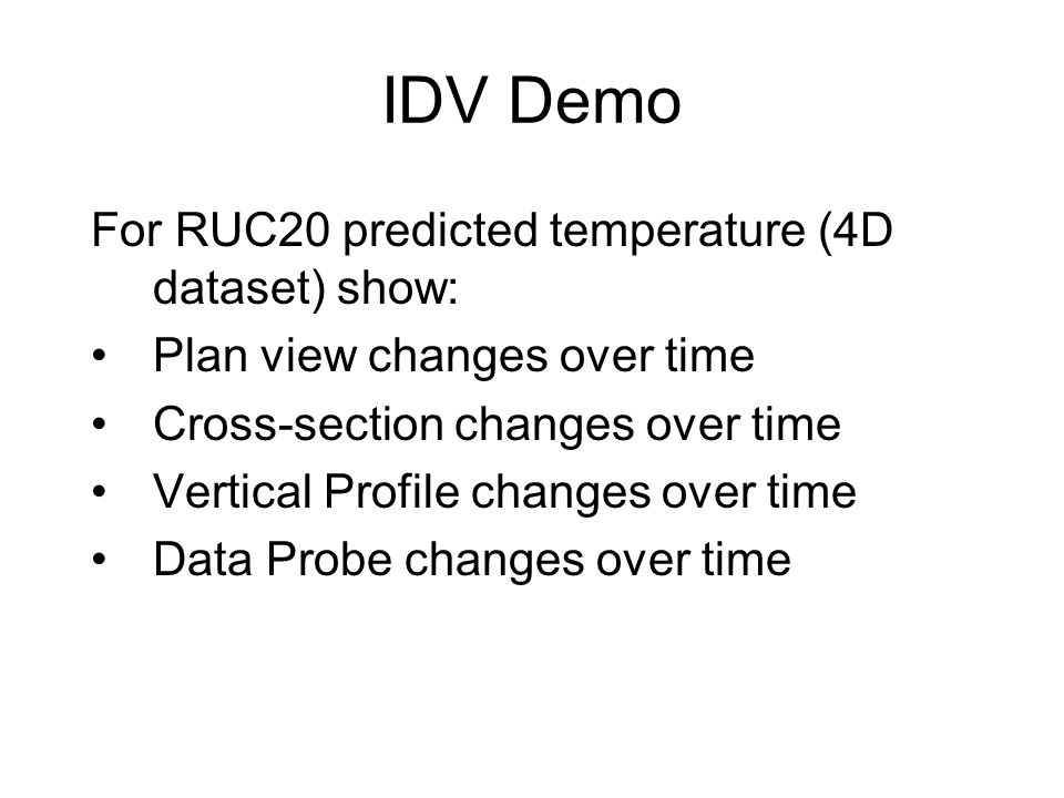 IDV Demo For RUC20 predicted temperature (4D dataset) show: