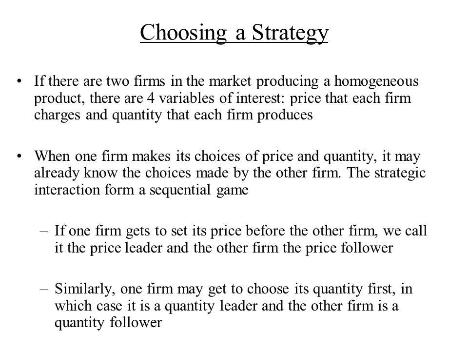 Choosing a Strategy