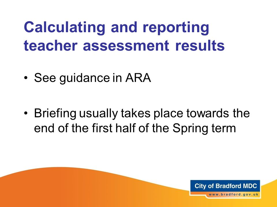Calculating and reporting teacher assessment results