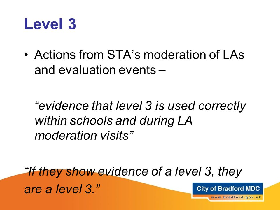 Level 3 Actions from STA's moderation of LAs and evaluation events –
